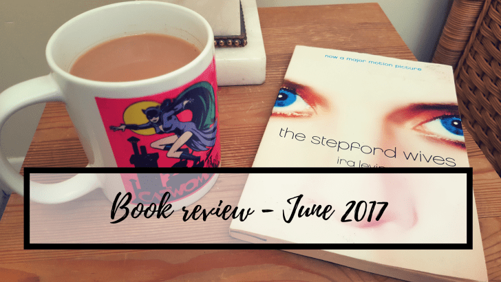 "June book review – ""The Stepford Wives"""