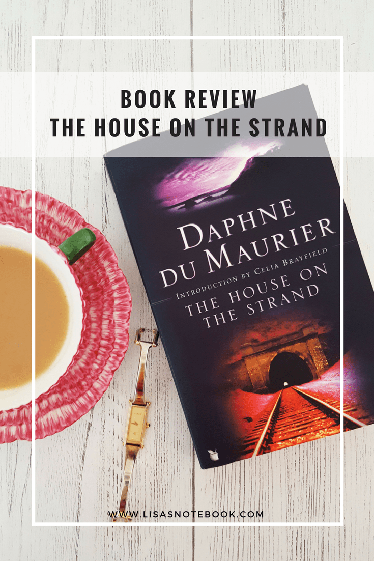 du maurier the house on the strand