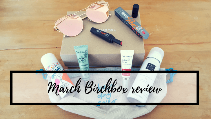 March Birchbox beauty review