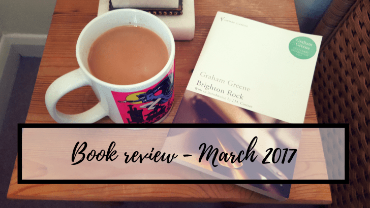 "March book review – ""Brighton Rock"""