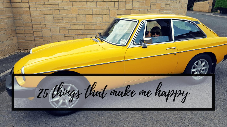 25 things that make me happy