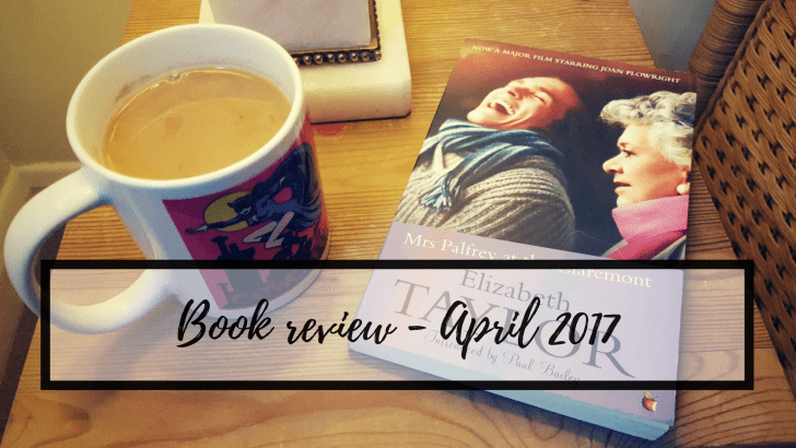 "April book review – ""Mrs Palfrey at The Claremont"""