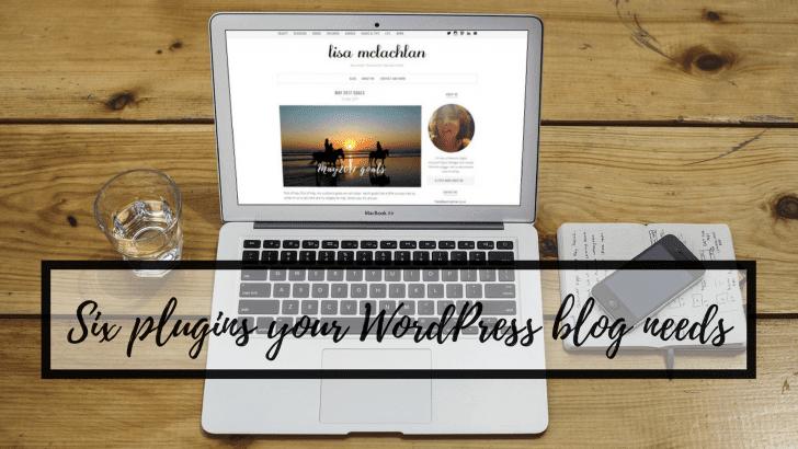 Six plugins your WordPress blog needs