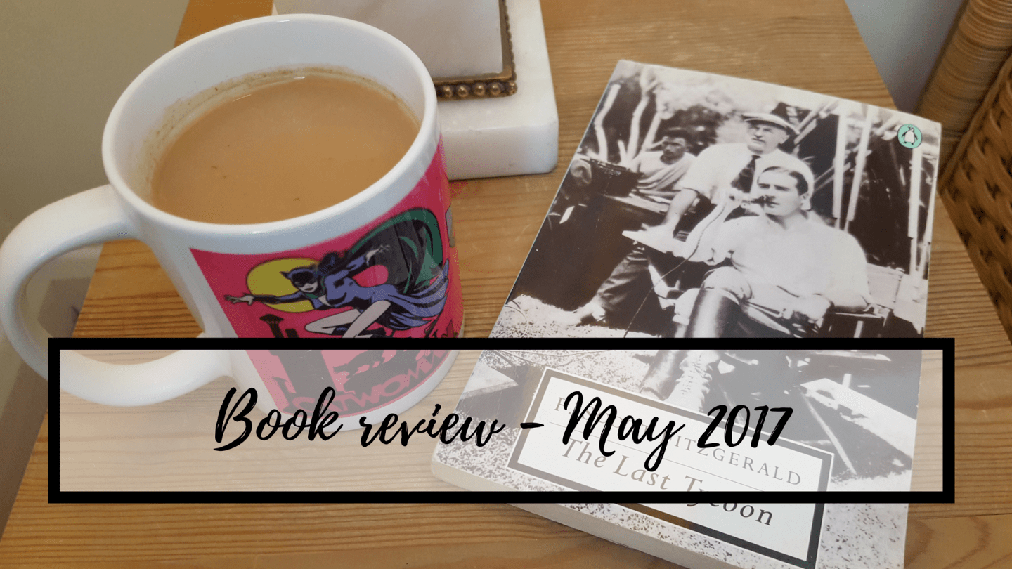 "May book review – ""The Last Tycoon"""