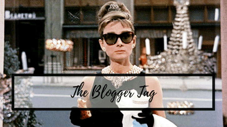 The Blogger Tag – my first tag post!