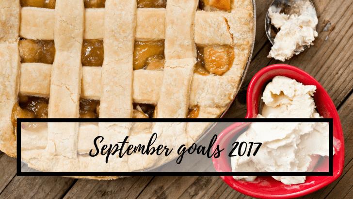 September goals 2017