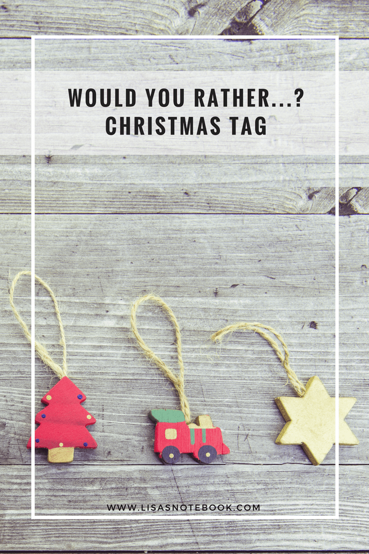 Would-you-rather-christmas-tag_www.lisasnotebook.com
