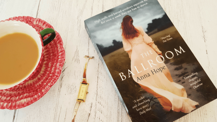 Book review – The Ballroom by Anna Hope