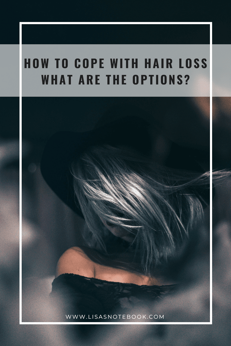 How-to-cope-with-hair-loss-what-are-the-options_www.lisasnotebook.com