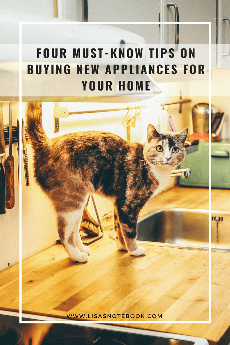 Four-must-know-tips-on-buying-new-appliances-for-your-home_www.lisasnotebook.com