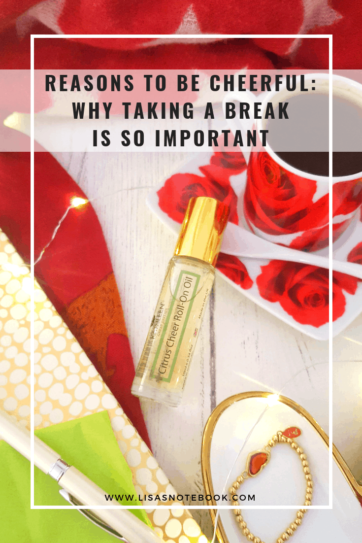 reasons-to-be-cheerful-why-taking-a-break-is-so-important