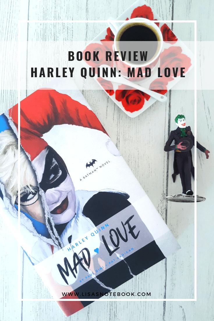 Book Review Harley Quinn Mad Love Titan Books Lisa S Notebook